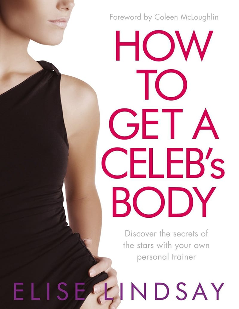 Elise Lindsay: How to get a celeb's body