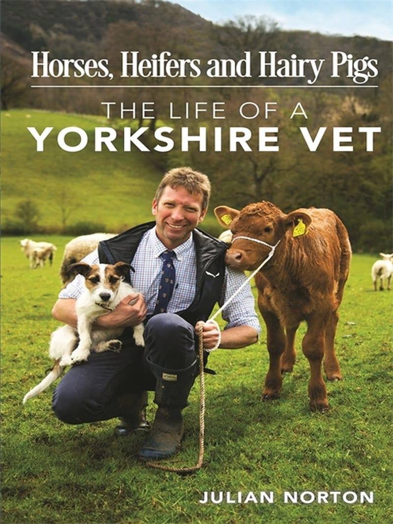 Julian Norton: The Life of a Yorkshire Vet