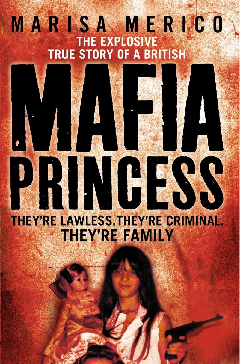 Marisa Merico - Mafia Princess